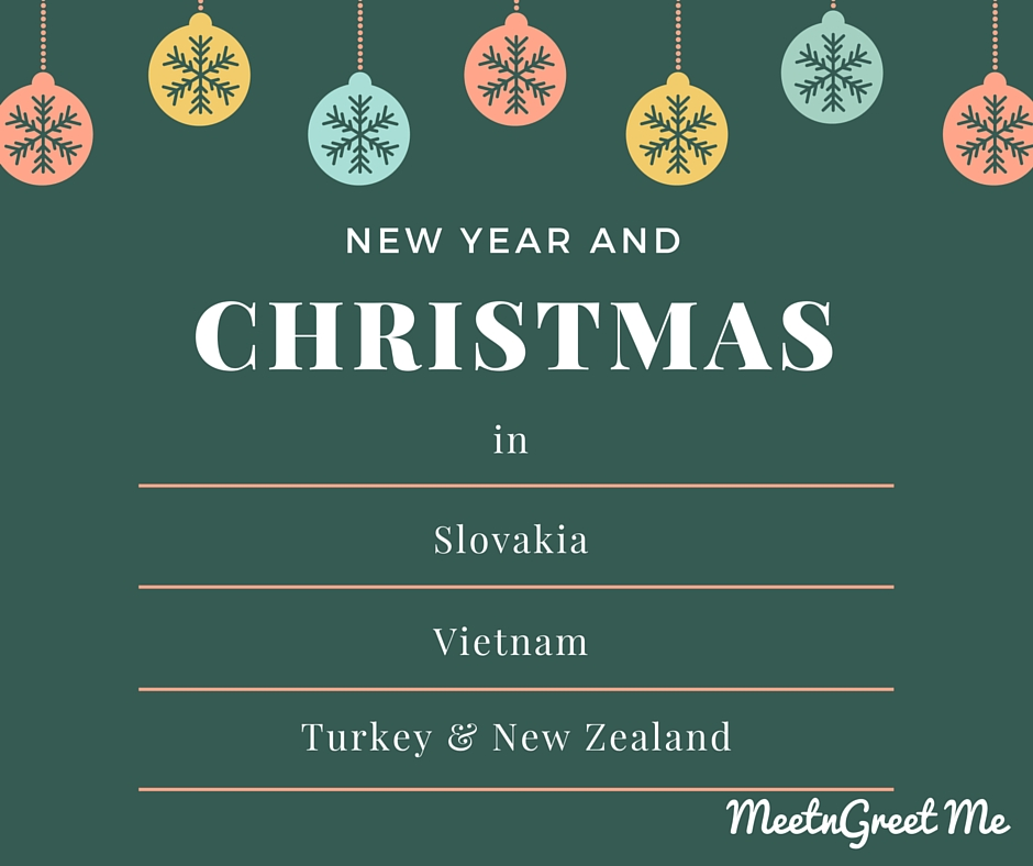 New Year and Christmas traditions with MeetnGreetMe locals in New Zealand, Georgia, Turkey and Vietnam