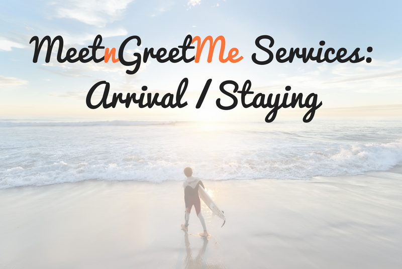 MeetnGreetMe, services, arrival and staying