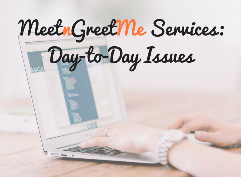 MeetnGreetMe, services, day to day issues